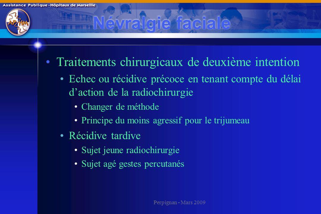 Névralgie faciale Traitements chirurgicaux de deuxième intention
