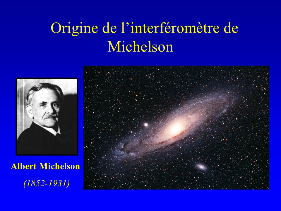 Origine de l'interféromètre de Michelson