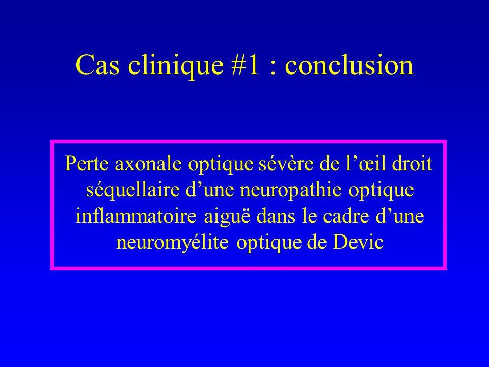 Cas clinique #1 : conclusion