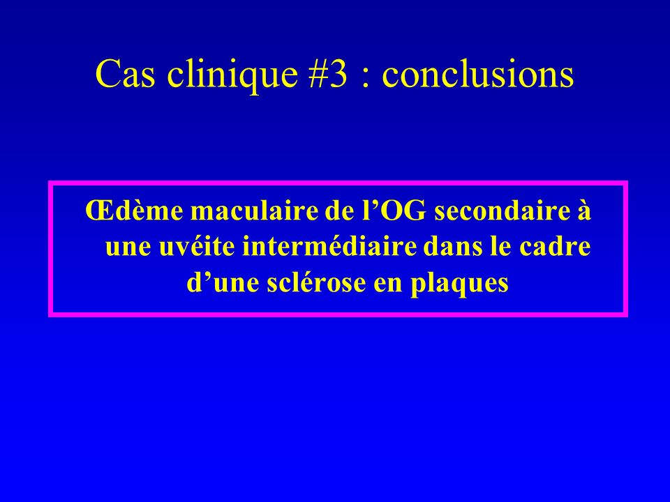 Cas clinique #3 : conclusions