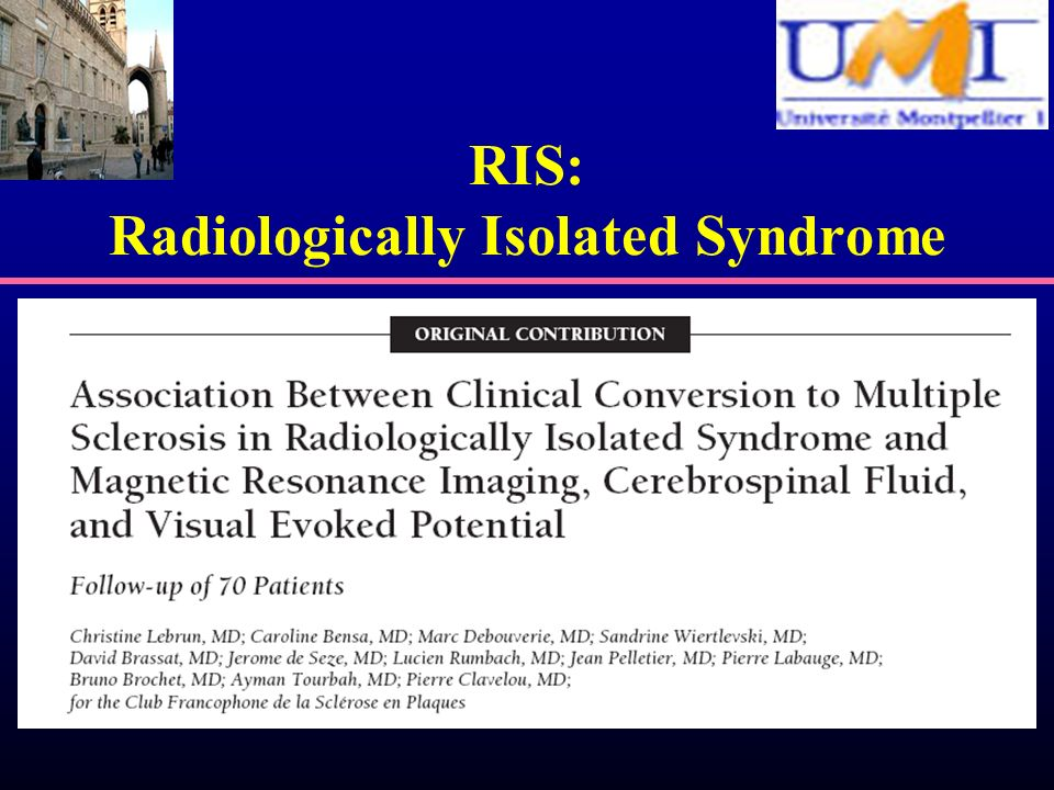 RIS: Radiologically Isolated Syndrome