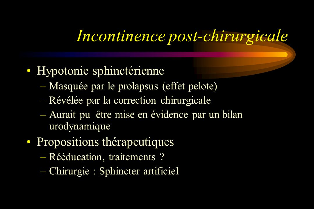 Incontinence post-chirurgicale