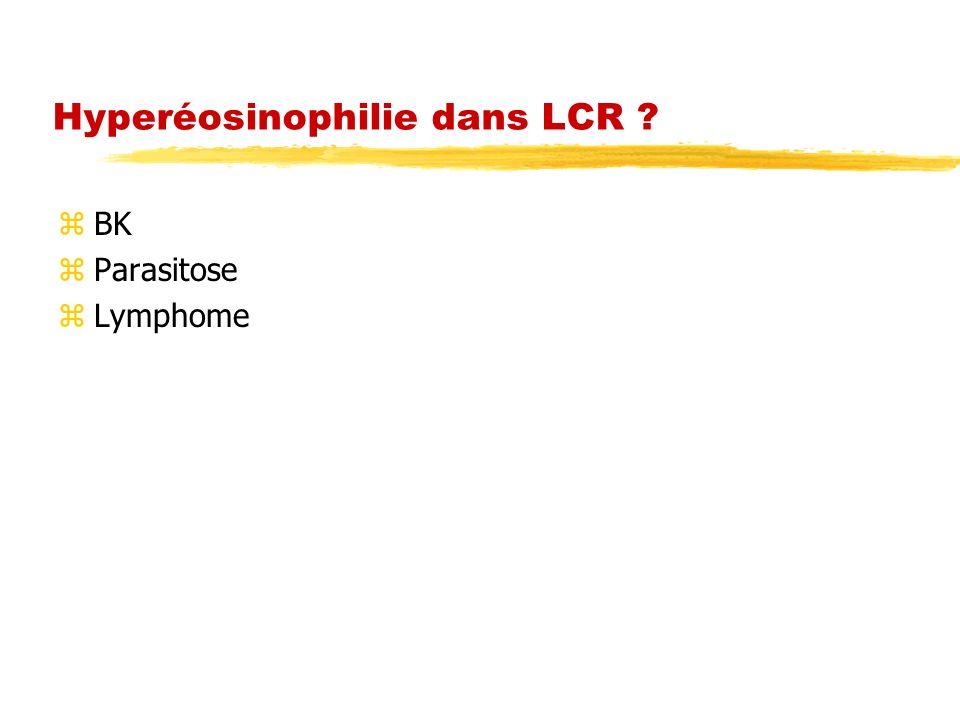 Hyperéosinophilie dans LCR