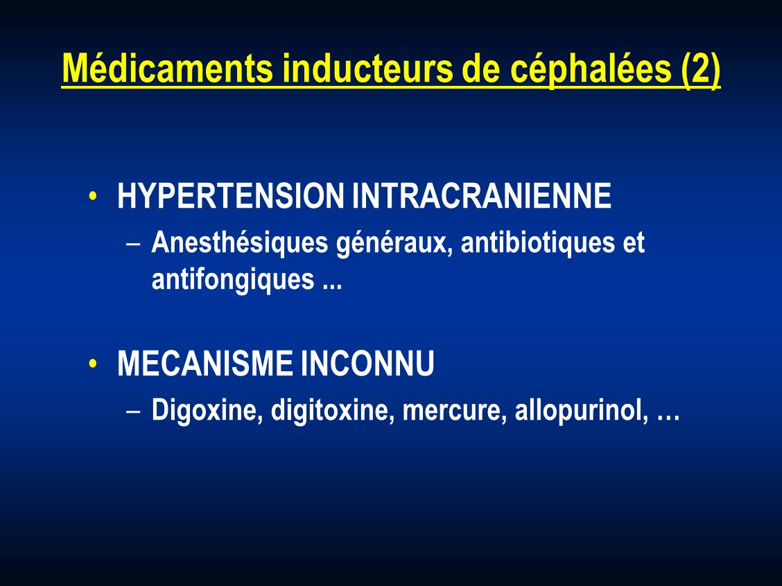 Médicaments inducteurs de céphalées (2)