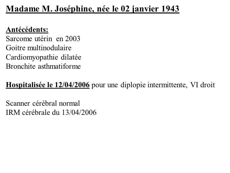 Madame M. Joséphine, née le 02 janvier 1943
