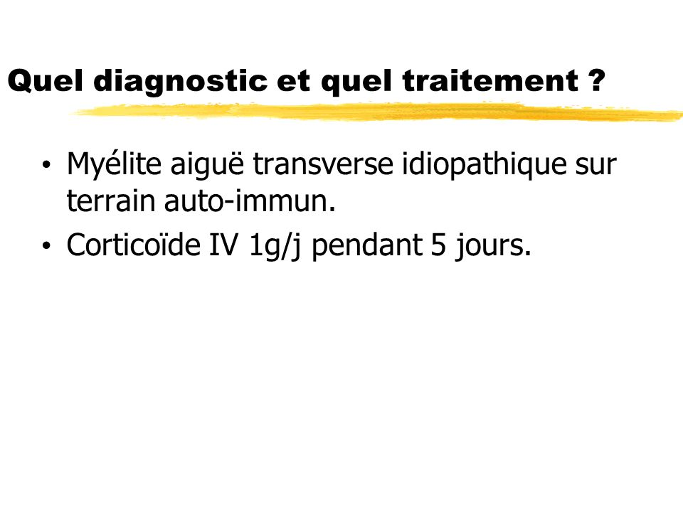 Quel diagnostic et quel traitement