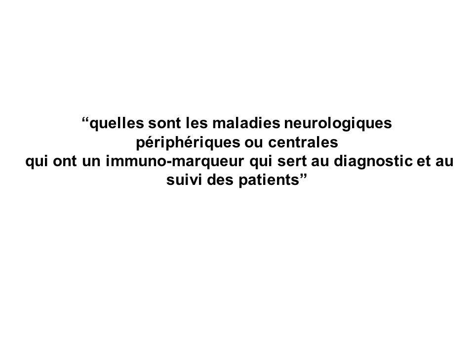 quelles sont les maladies neurologiques périphériques ou centrales