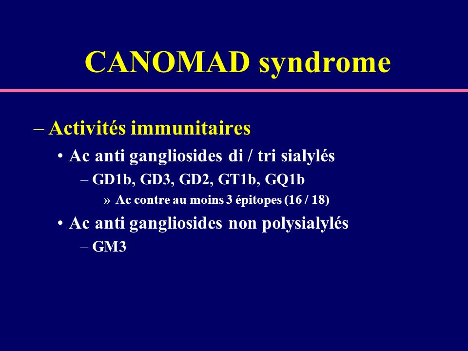 CANOMAD syndrome Activités immunitaires