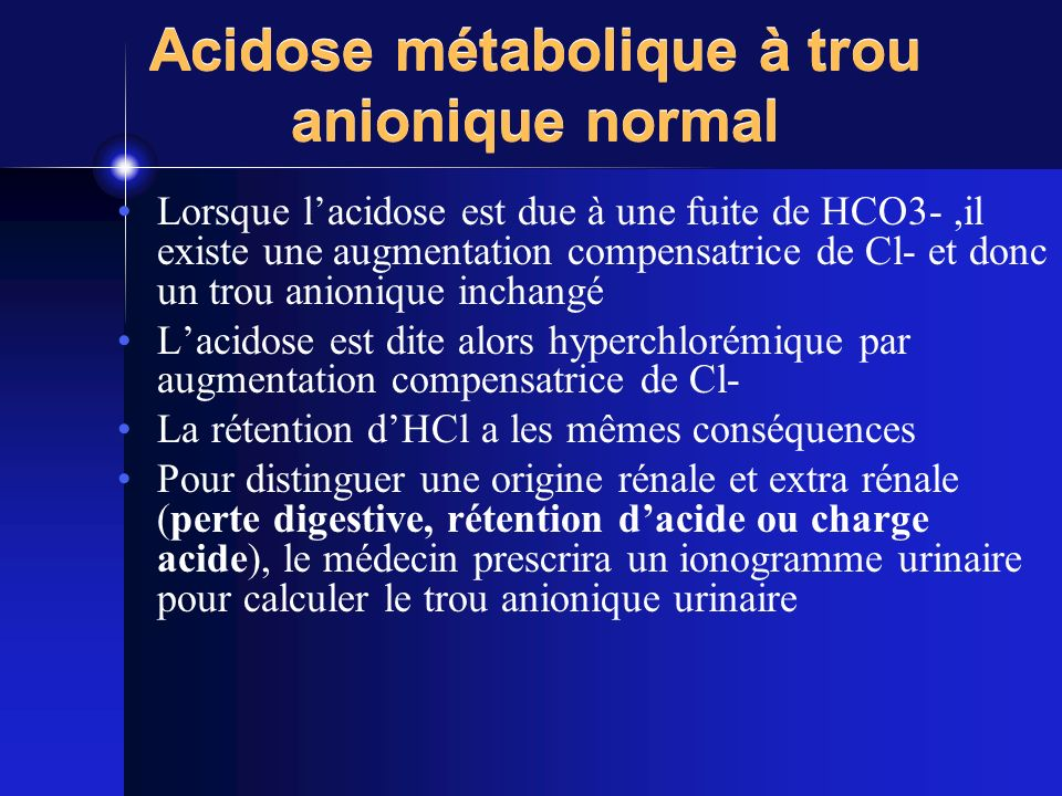 Acidose métabolique à trou anionique normal