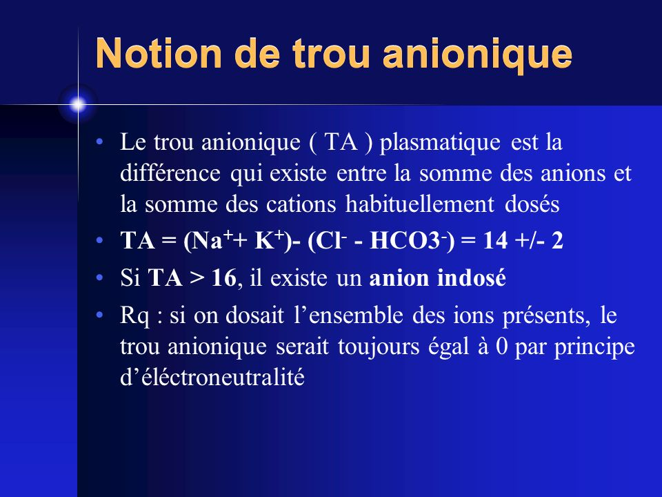 Notion de trou anionique