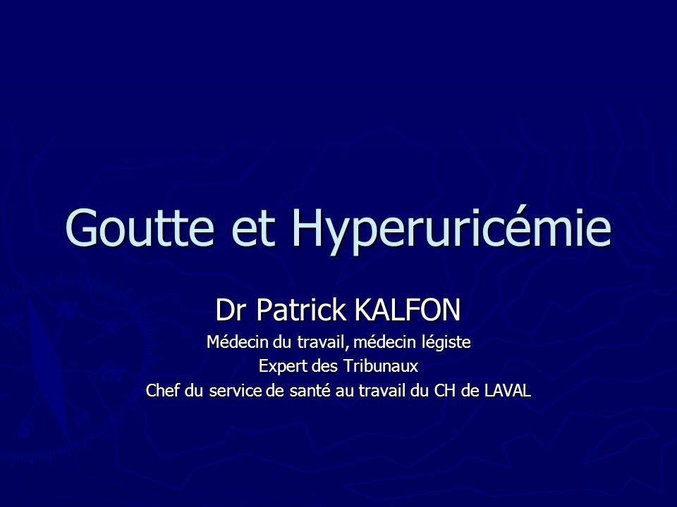 Goutte et Hyperuricémie
