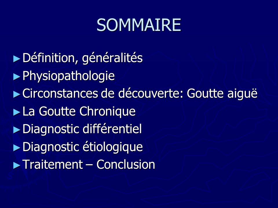 SOMMAIRE Définition, généralités Physiopathologie