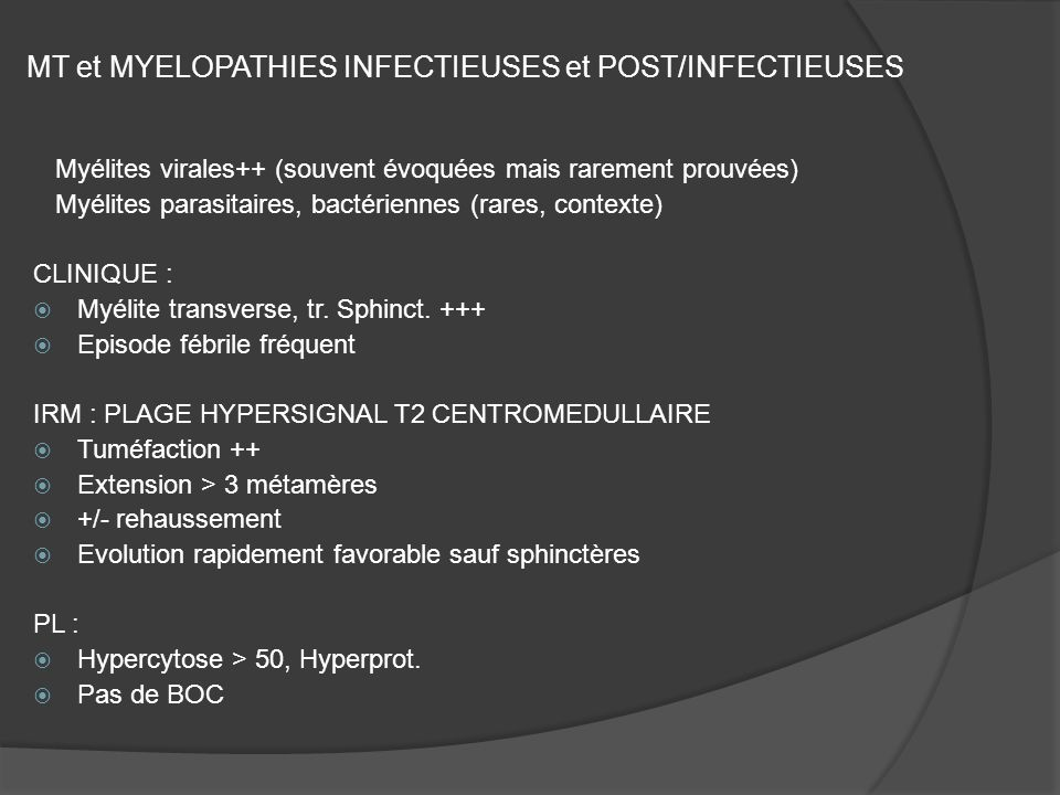 MT et MYELOPATHIES INFECTIEUSES et POST/INFECTIEUSES