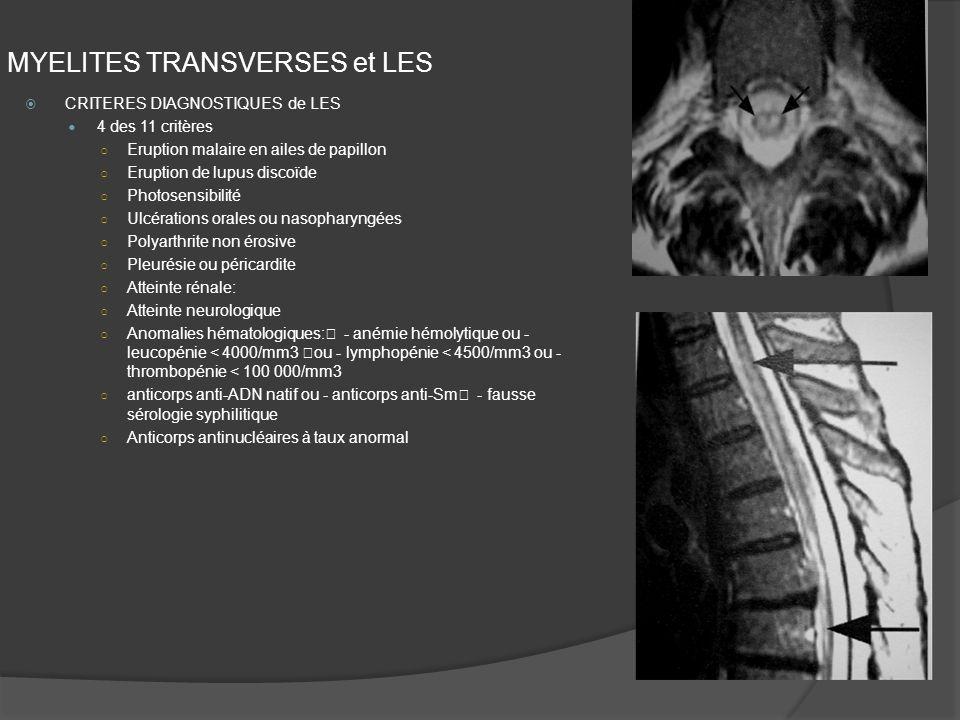 MYELITES TRANSVERSES et LES