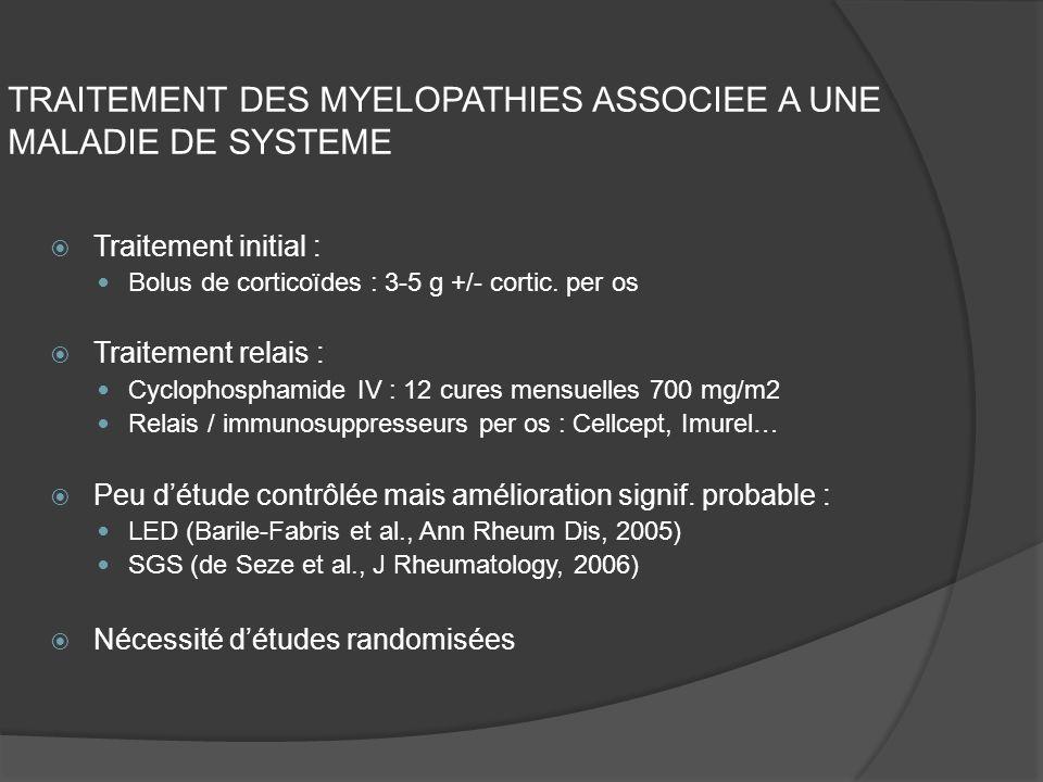 TRAITEMENT DES MYELOPATHIES ASSOCIEE A UNE MALADIE DE SYSTEME