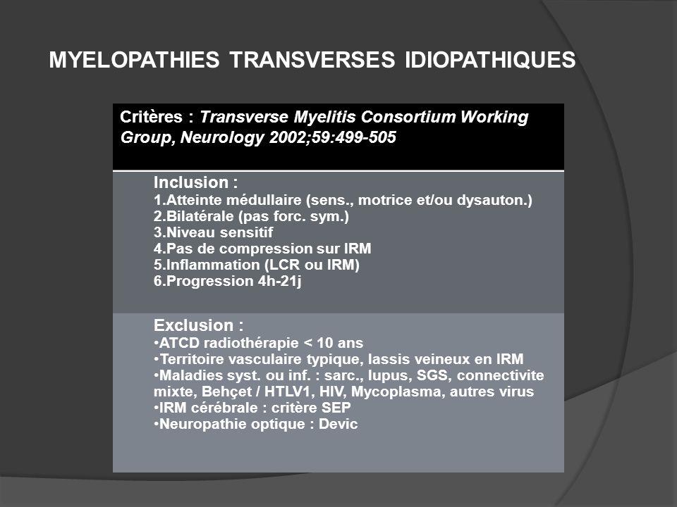 MYELOPATHIES TRANSVERSES IDIOPATHIQUES