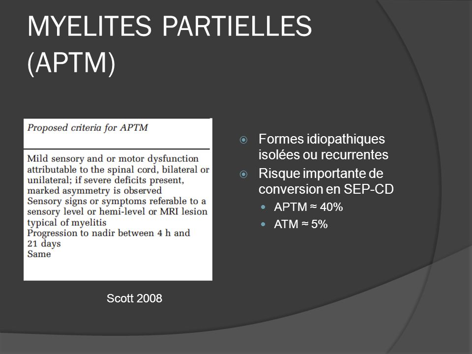 MYELITES PARTIELLES (APTM)