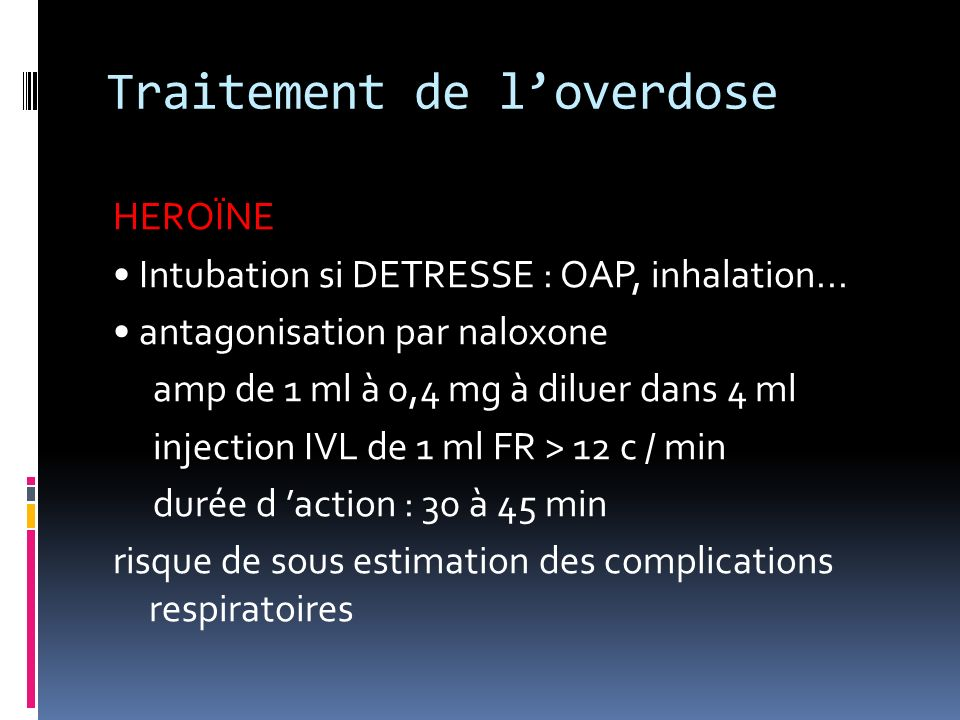 Traitement de l'overdose