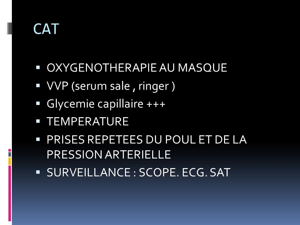 CAT OXYGENOTHERAPIE AU MASQUE VVP (serum sale , ringer )