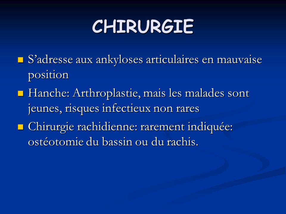 CHIRURGIE S'adresse aux ankyloses articulaires en mauvaise position