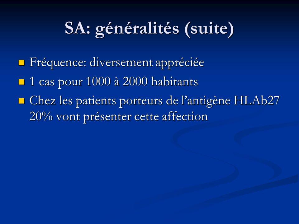 SA: généralités (suite)