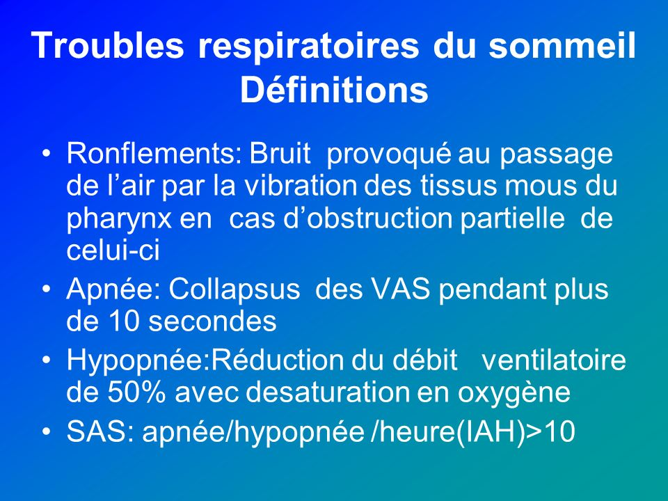 Troubles respiratoires du sommeil Définitions