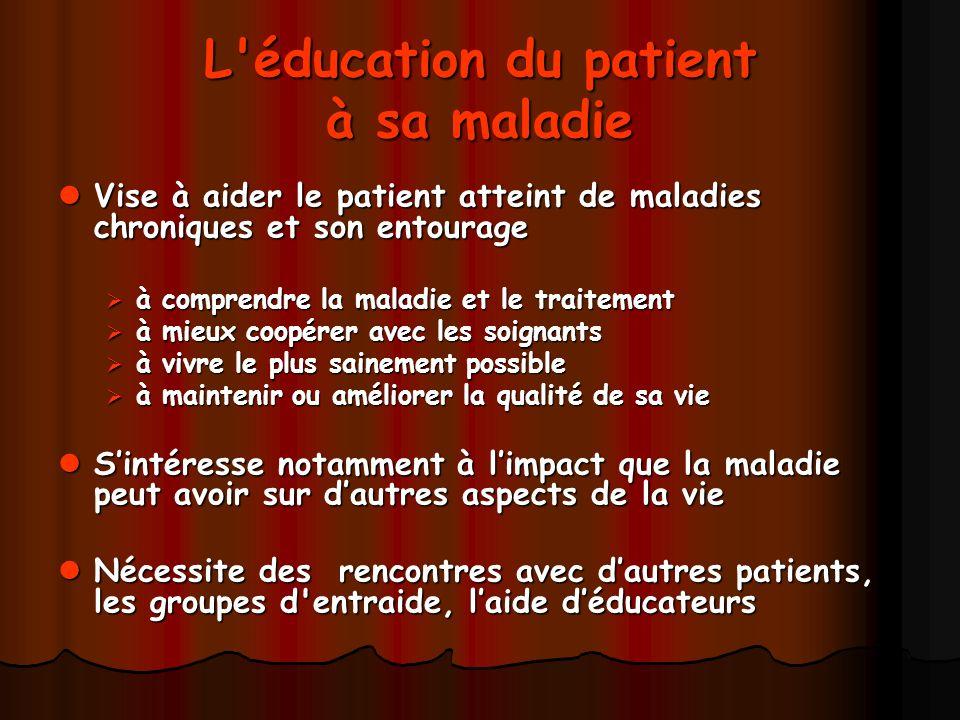 L éducation du patient à sa maladie