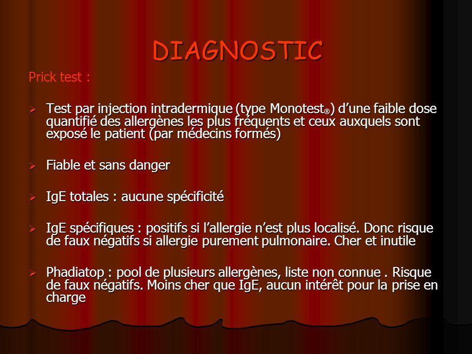 DIAGNOSTIC Prick test :
