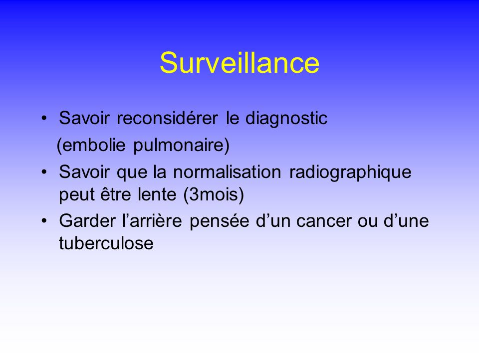 Surveillance Savoir reconsidérer le diagnostic (embolie pulmonaire)