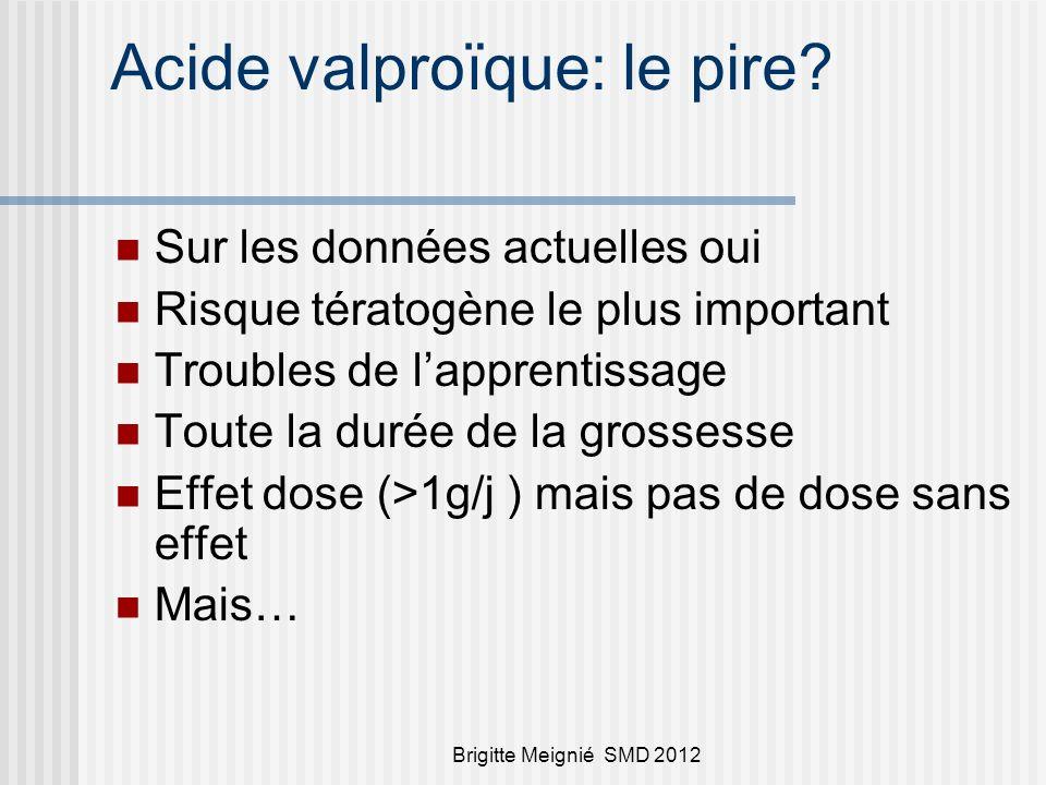 Acide valproïque: le pire