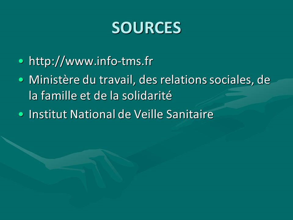 SOURCES http://www.info-tms.fr