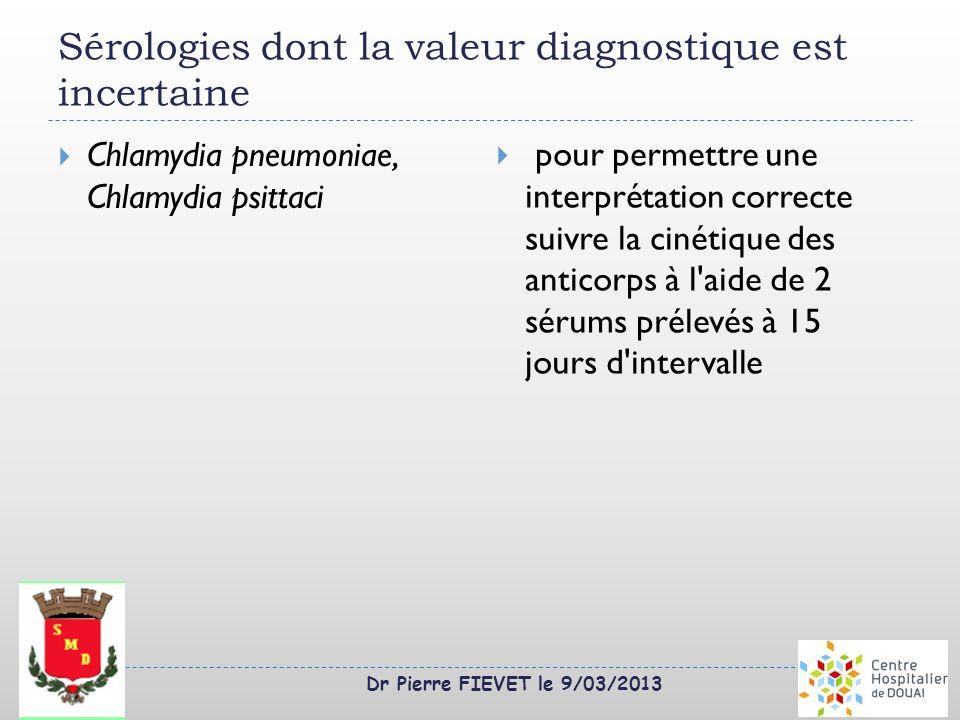 Sérologies dont la valeur diagnostique est incertaine