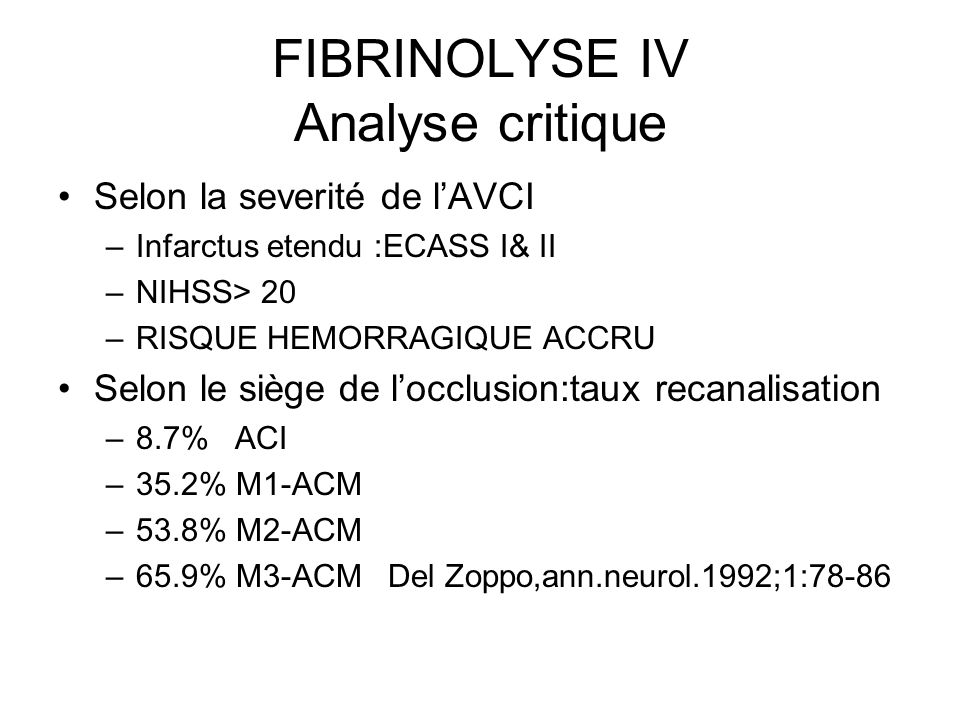FIBRINOLYSE IV Analyse critique