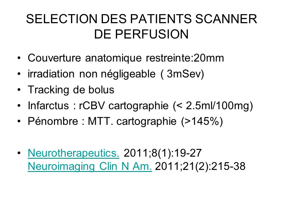 SELECTION DES PATIENTS SCANNER DE PERFUSION