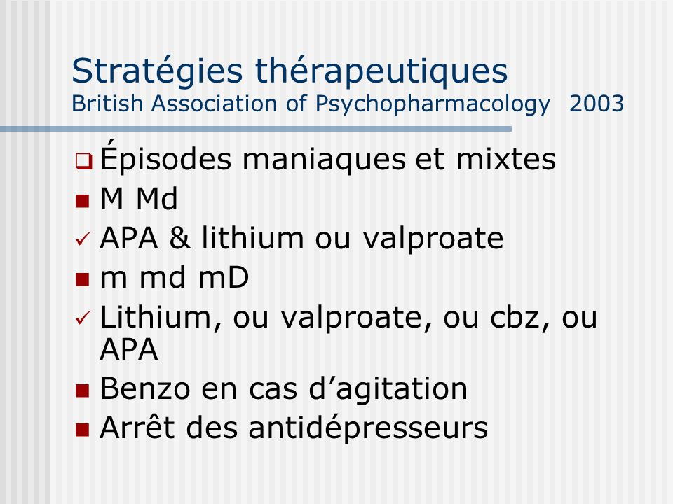Stratégies thérapeutiques British Association of Psychopharmacology 2003
