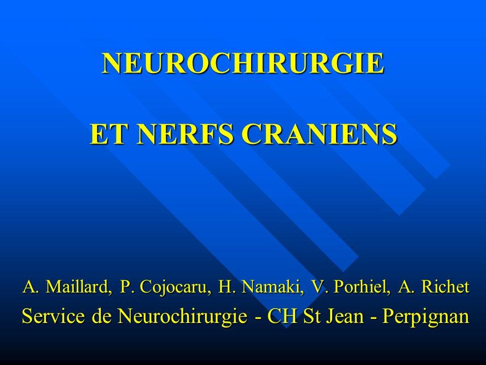 NEUROCHIRURGIE ET NERFS CRANIENS