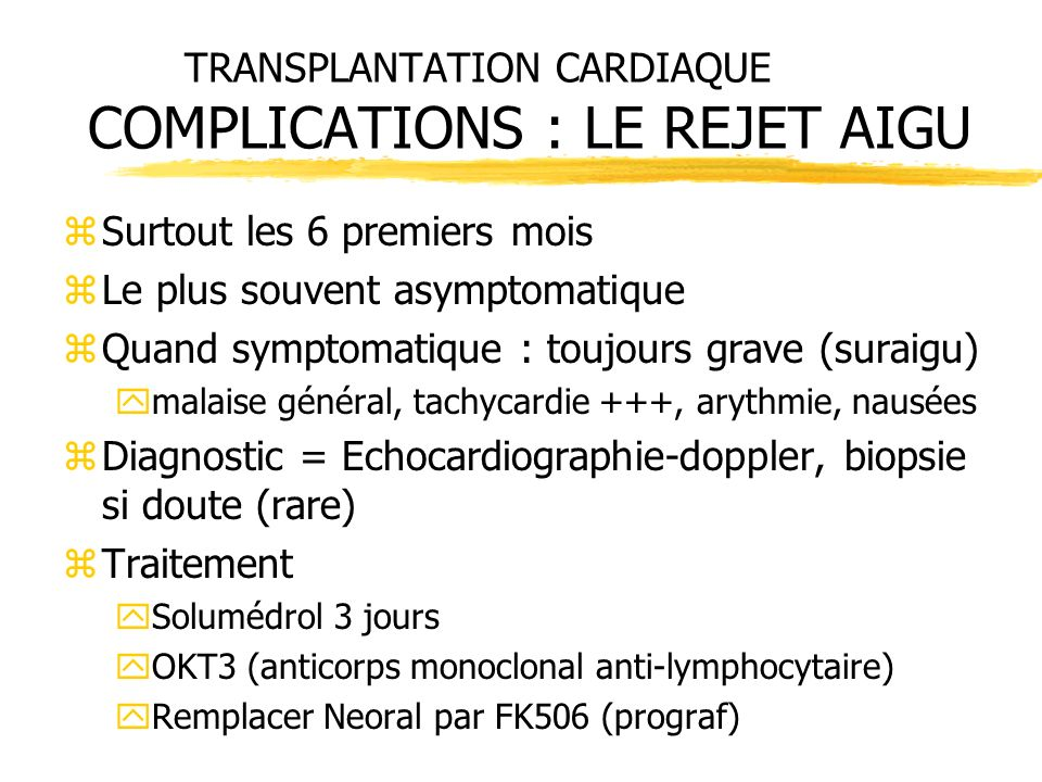 TRANSPLANTATION CARDIAQUE COMPLICATIONS : LE REJET AIGU