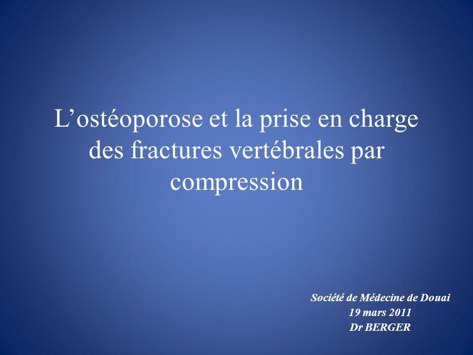 Société de Médecine de Douai 19 mars 2011 Dr BERGER