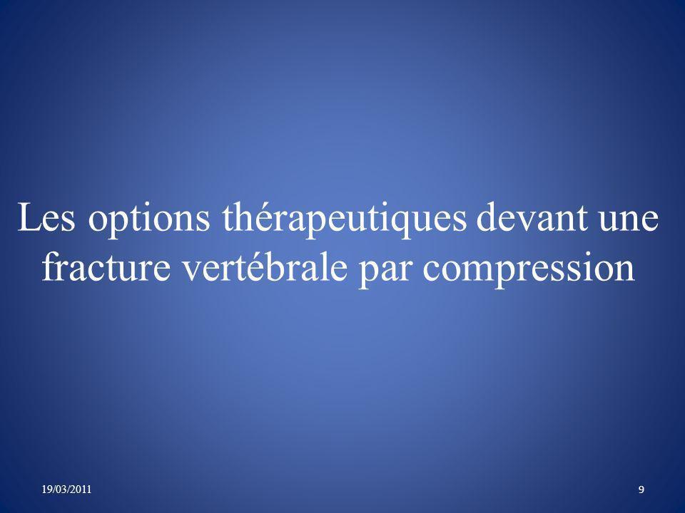 Les options thérapeutiques devant une fracture vertébrale par compression