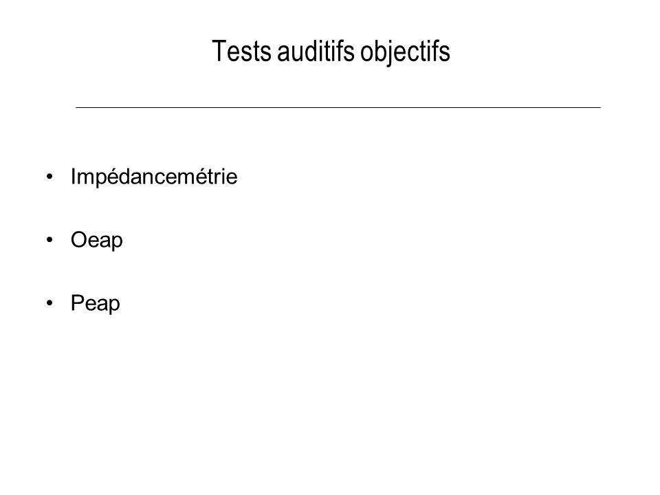Tests auditifs objectifs