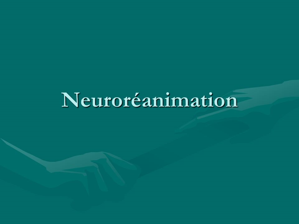 Neuroréanimation