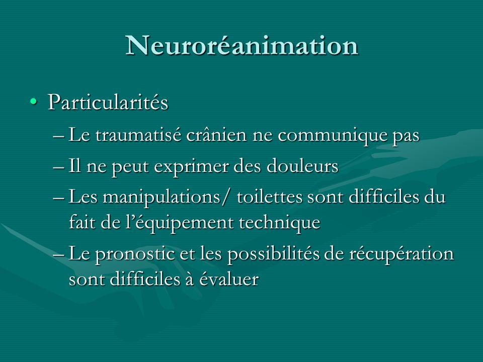 Neuroréanimation Particularités