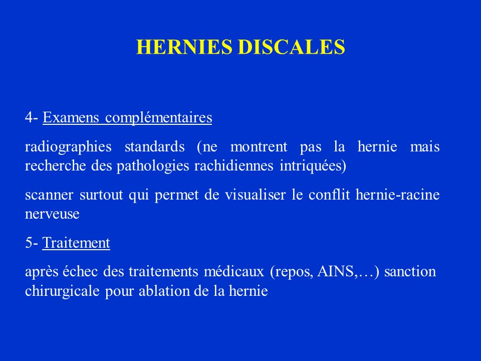 HERNIES DISCALES 4- Examens complémentaires