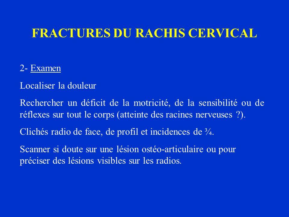 FRACTURES DU RACHIS CERVICAL