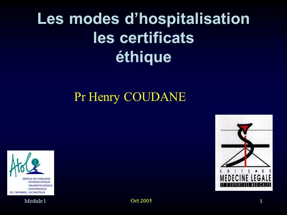Les modes d'hospitalisation les certificats éthique