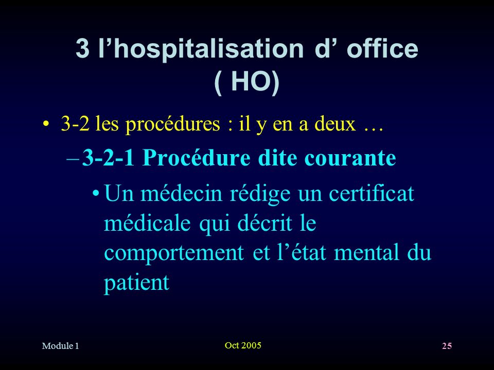 3 l'hospitalisation d' office ( HO)