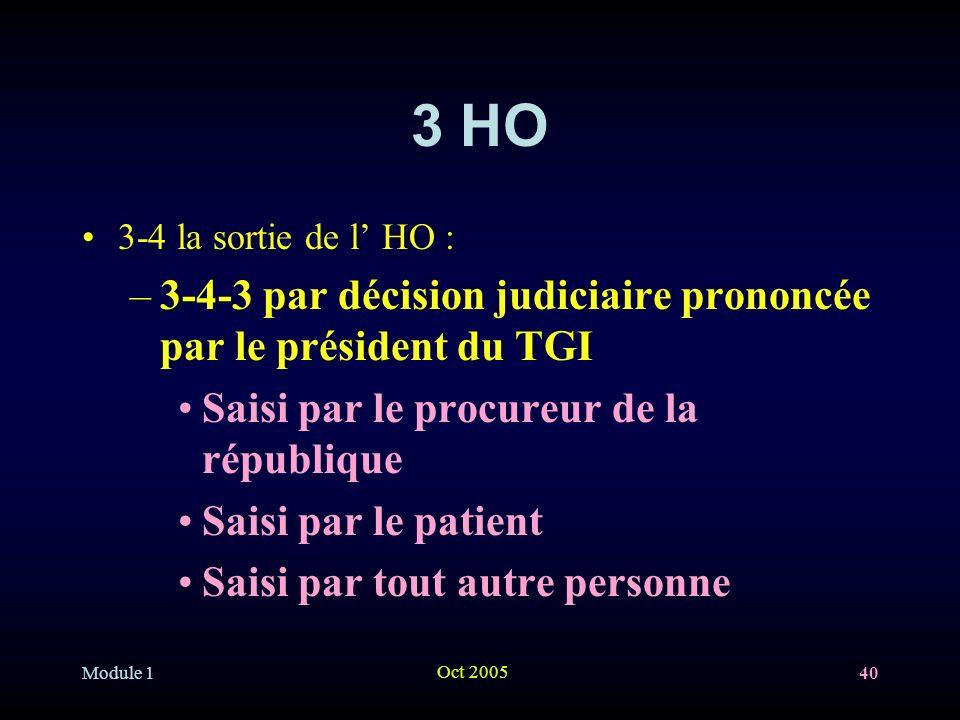 3 HO 3-4-3 par décision judiciaire prononcée par le président du TGI