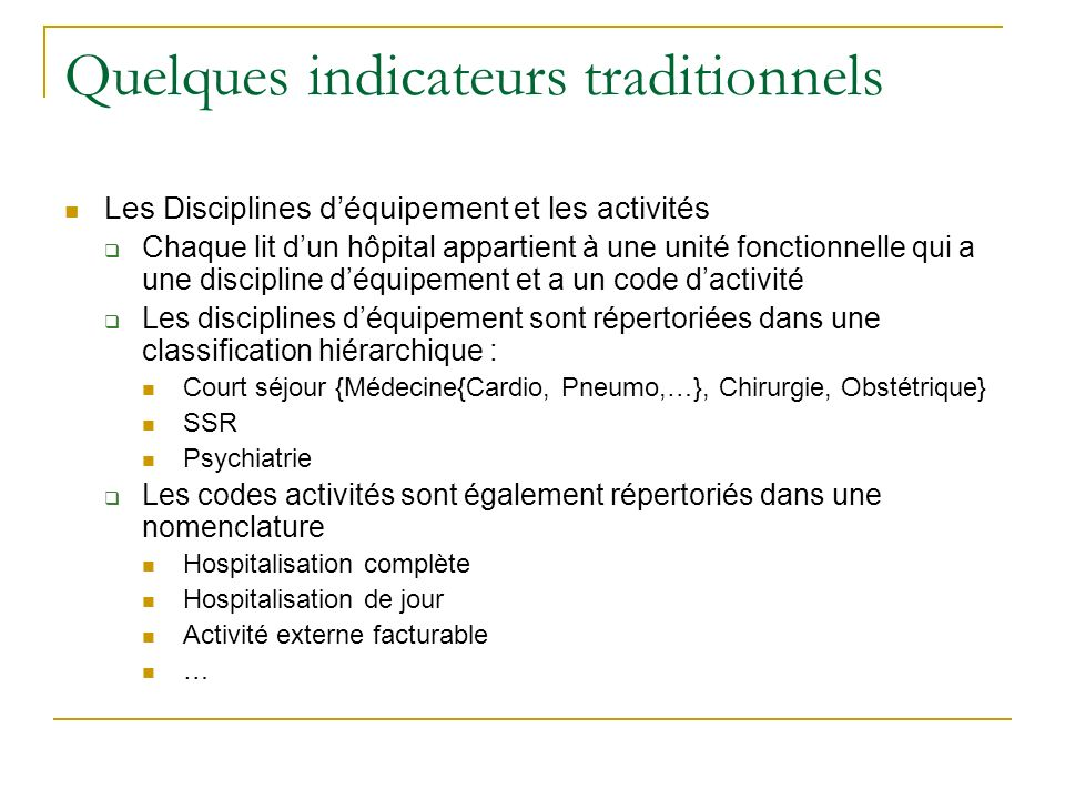 Quelques indicateurs traditionnels