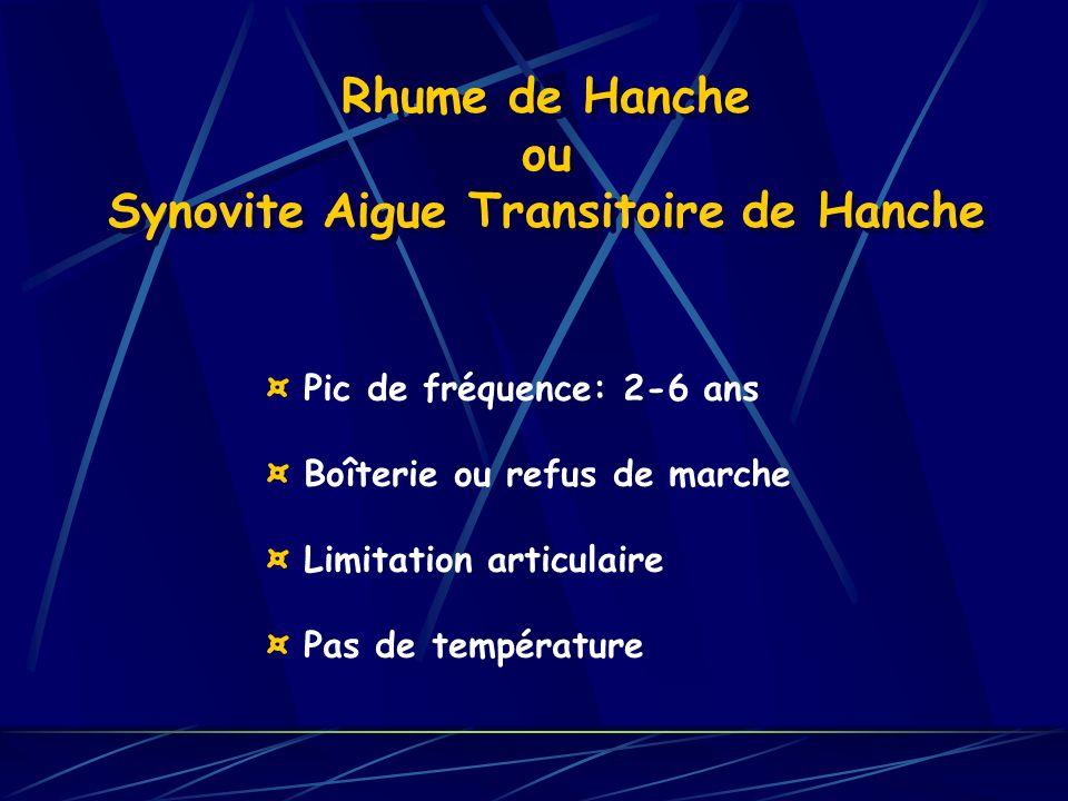 Rhume de Hanche ou Synovite Aigue Transitoire de Hanche