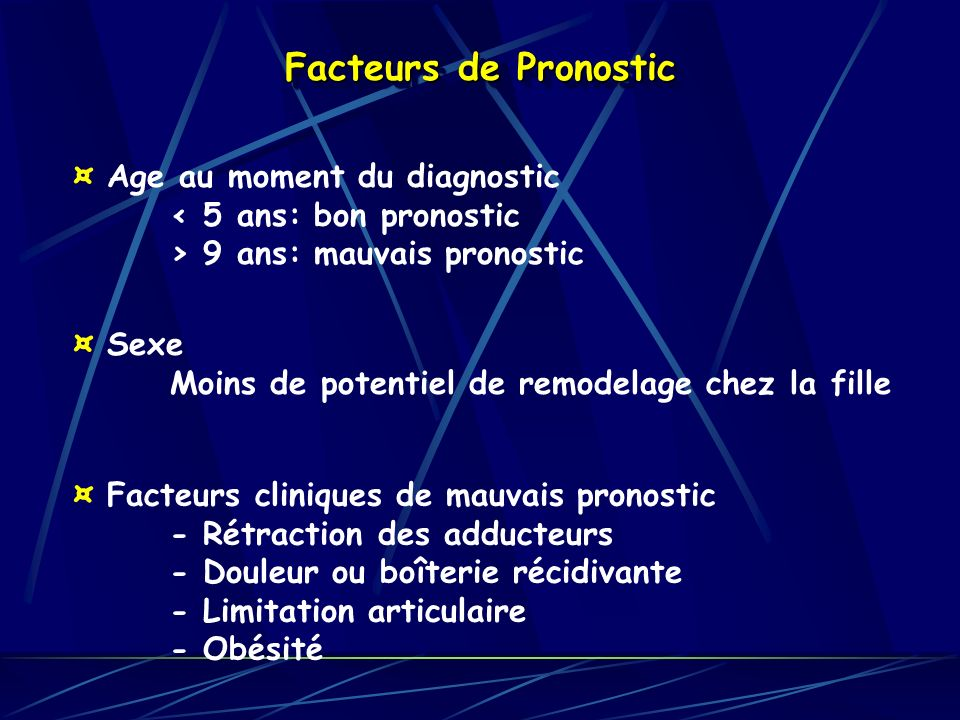 Facteurs de Pronostic ¤ Age au moment du diagnostic